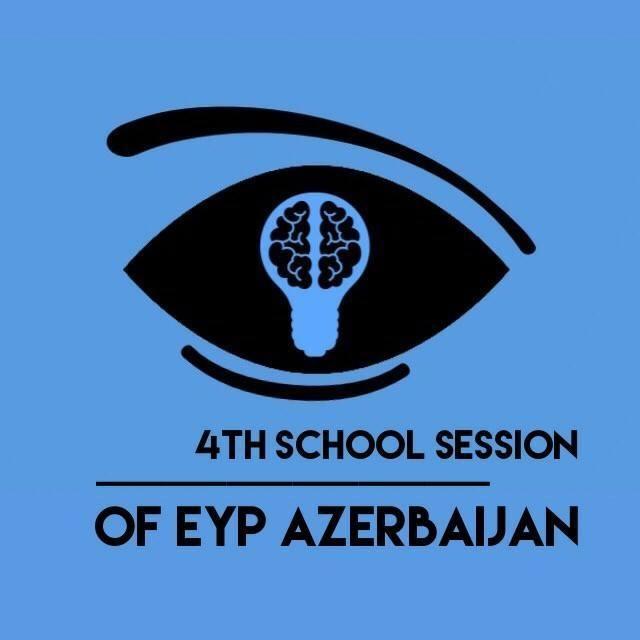 4th School Session of EYP Azerbaijan
