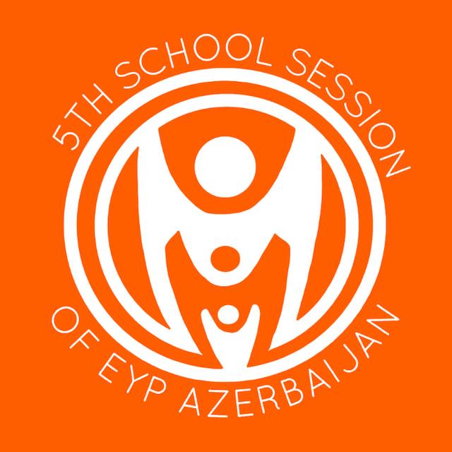 5th School Session of EYP Azerbaijan