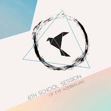 6th School Session of EYP Azerbaijan